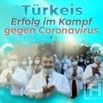 Türkeis Erfolg im Kampf gegen Coronavirus