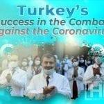 Turkey's Success in the Combat Against the Coronavirus